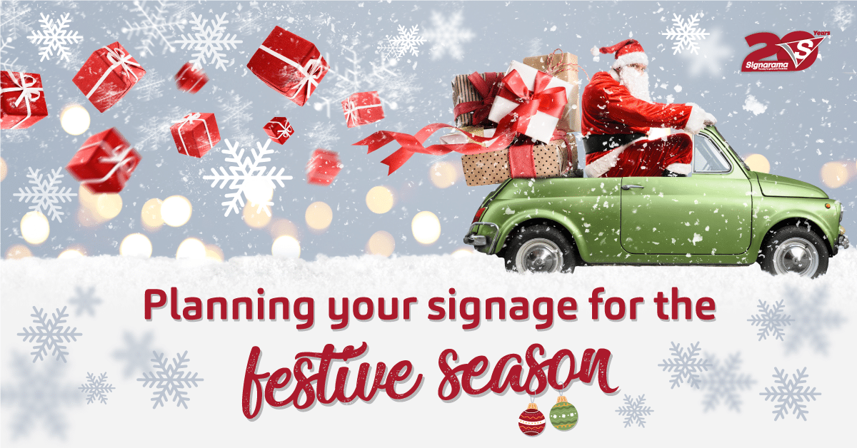 5 Signage Considerations for the Festive Season