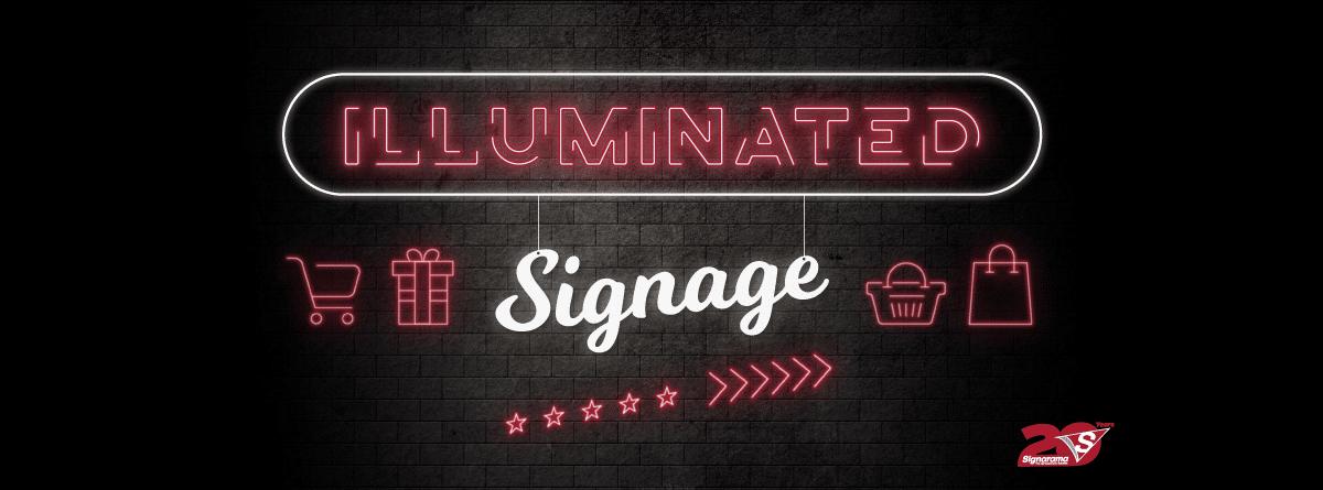 Illuminated Signage